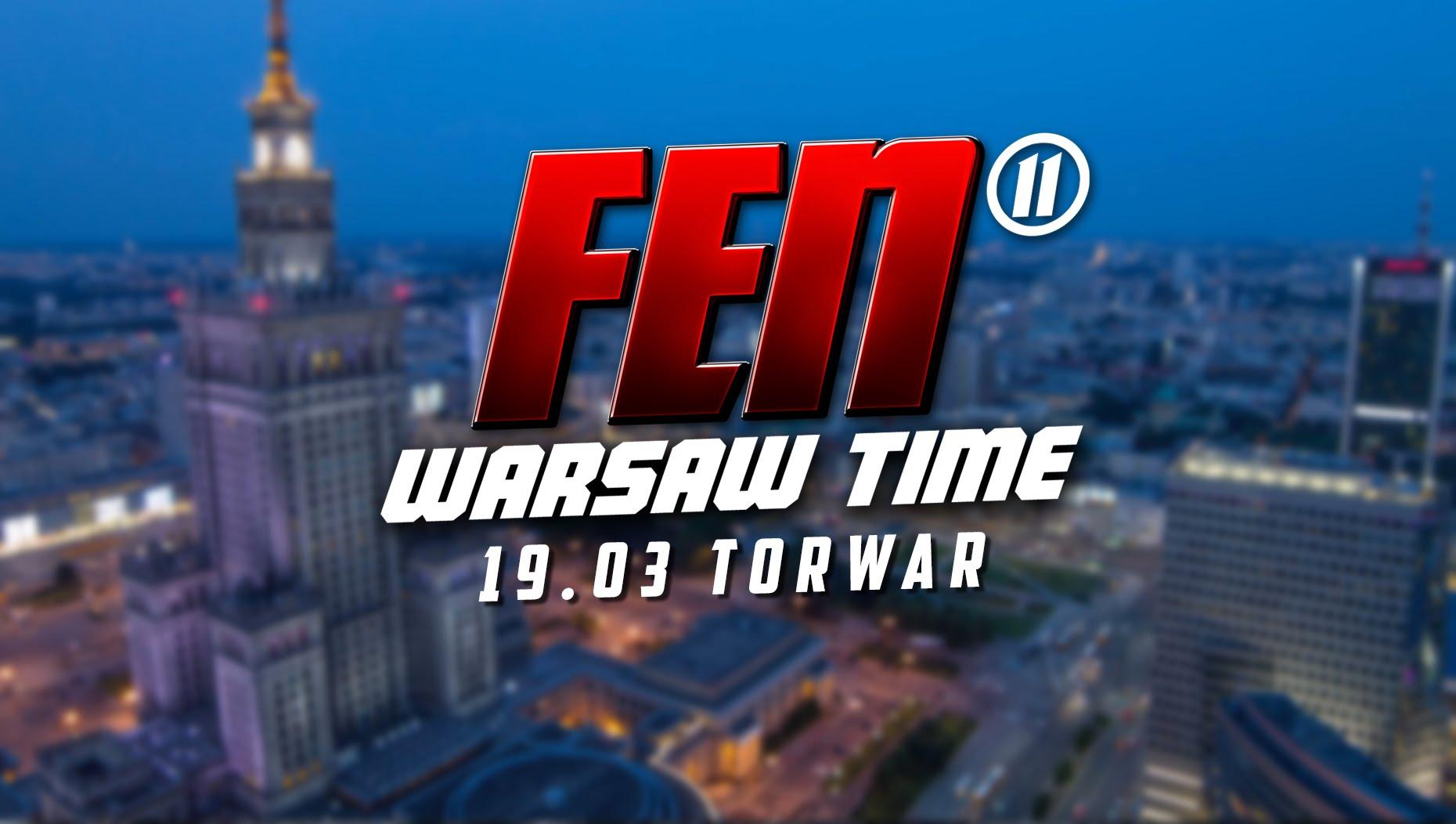 Zapowiedź gali FEN 11 Warsaw Time