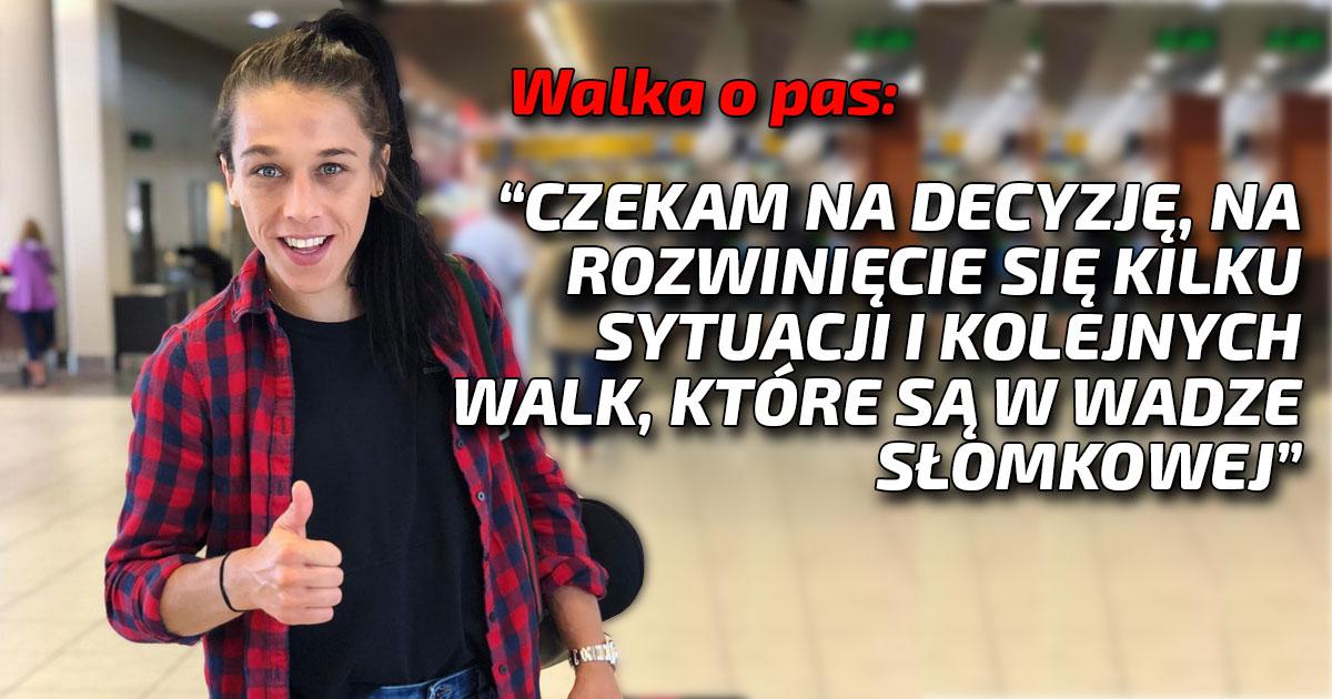 Joanna Jędrzejrzyk o pasie