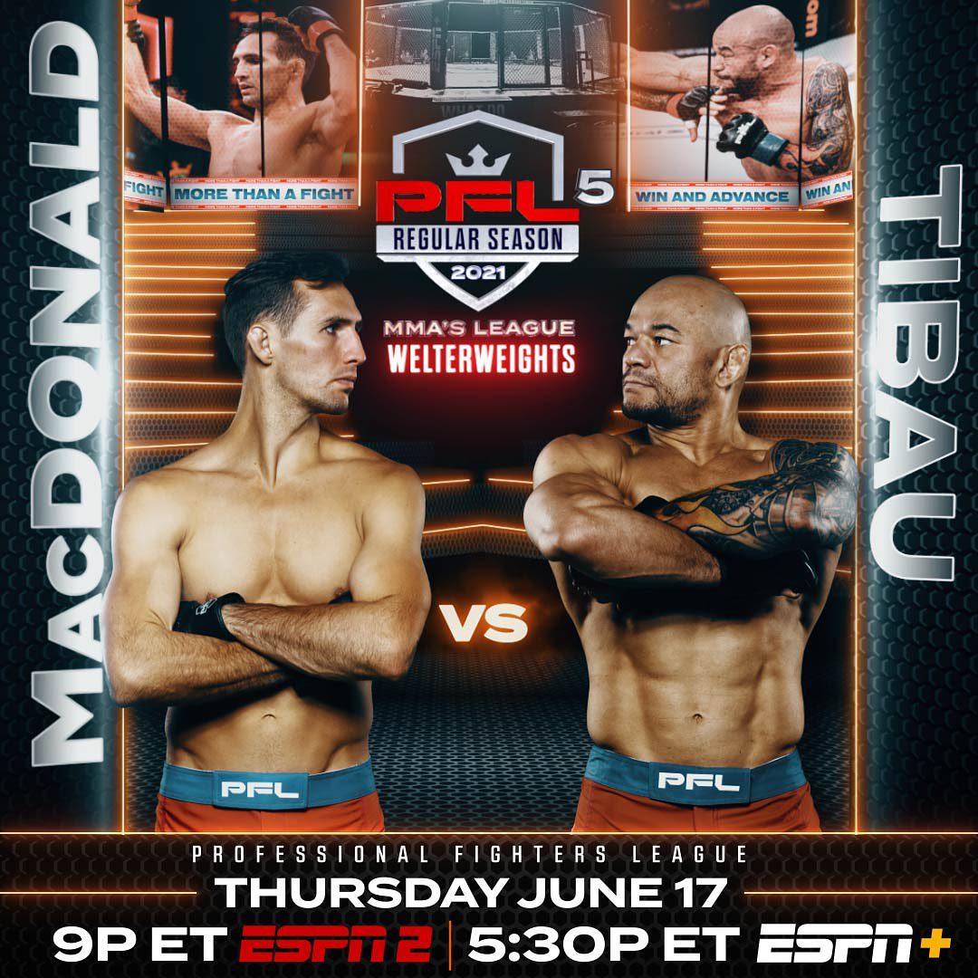 2021 PFL 5: Rory MacDonald i Gleison Tibau w walce wieczoru, jest pełna  karta walk - MMA PL